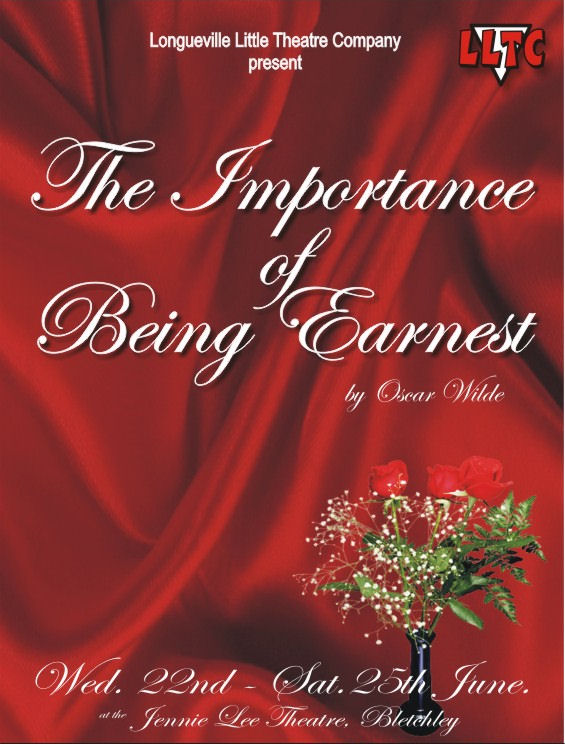 The Importance Of Being Earnest  - Performed by LLTC